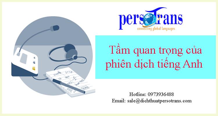 Tầm quan trọng của thông dịch tiếng Anh sang tiếng Việt