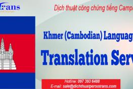 Dịch thuật công chứng tiếng Campuchia