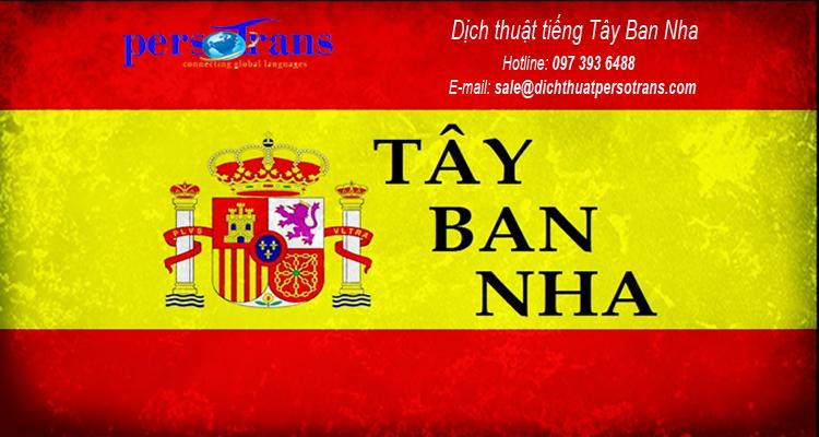 Ưu điểm dịch thuật tiếng Tây Ban Nha tpHCM tại PERSOTRANS