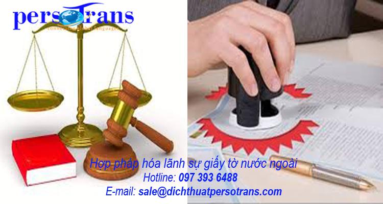 Hợp pháp hóa lãnh sự giấy tờ nước ngoài tại PERSOTRANS