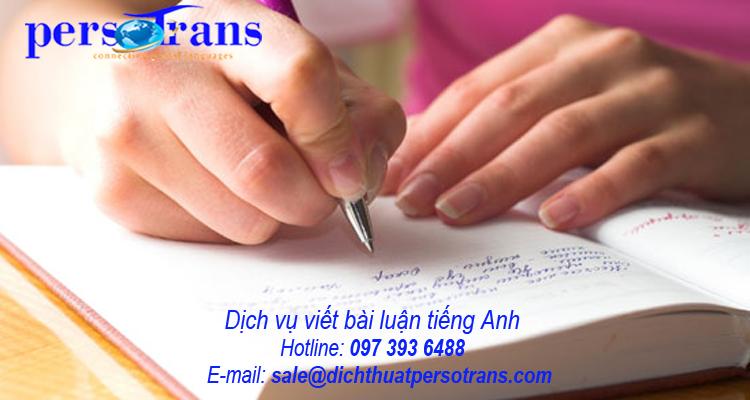Dịch vụ viết bài luận tiếng Anh tại PERSOTRANS