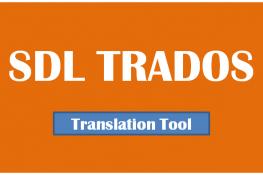 10 lợi ích phần mềm dịch thuật Trados mang lại